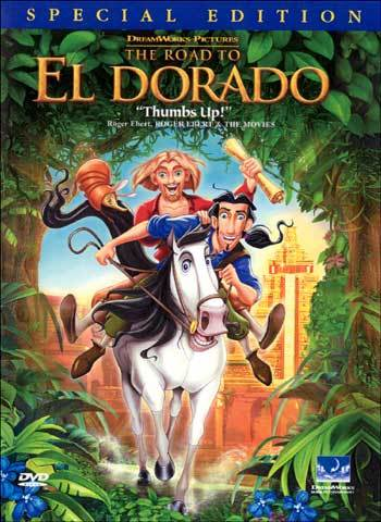 My Thoughts: THE ROAD TO EL DORADO (2000) (1/6)